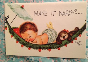 historical novelVintage Greeting Card Get Make it nappy 300x213 Vintage Greeting Cards For Everyone Down with the Flu