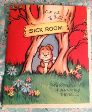 Vintage-Greeting-Card-get-well-get-out-of-that-sick-room